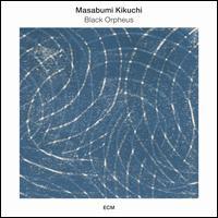 Black Orpheus - Masabumi Kikuchi