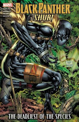 Black Panther: Shuri - The Deadliest of the Species - Hudlin, Reginald