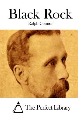 Black Rock - Connor, Ralph, and The Perfect Library (Editor)