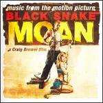 Black Snake Moan [Original Motion Picture Soundtrack]