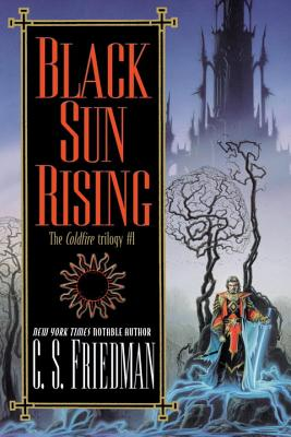 Black Sun Rising - Friedman, C S