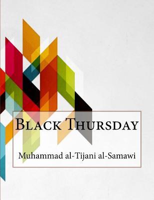 Black Thursday - Al-Samawi, Muhammad Al-Tijani