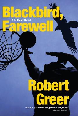 Blackbird, Farewell - Greer, Robert