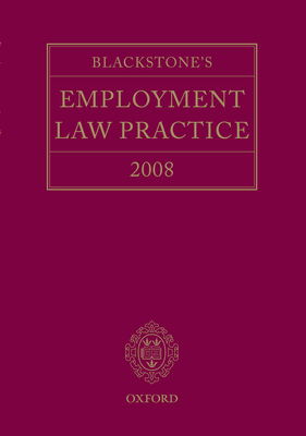 Blackstone's Employment Law Practice 2008 - Brown, Damian, and Korn, Anthony, and Taylor, Catherine