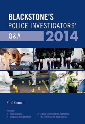 Blackstone's Police Investigators' Q&A - Connor, Paul