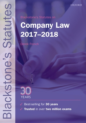 Blackstone's Statutes on Company Law 2017-2018 - French, Derek (Editor)