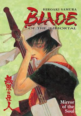 Blade of the Immortal Volume 13: Mirror of the Soul -