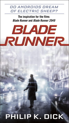 Blade Runner - Dick, Philip K