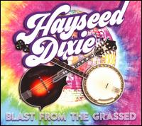 Blast From the Grassed - Hayseed Dixie