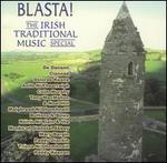 Blasta! The Irish Traditional Music Special