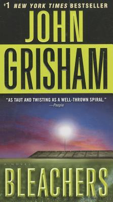 Bleachers - Grisham, John