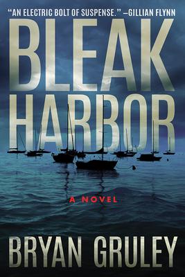 Bleak Harbor - Gruley, Bryan