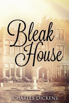 Bleak House - Dickens, Charles