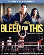 Bleed for This [Blu-ray/DVD] [2 Discs]