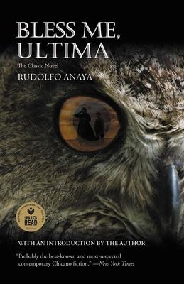 Bless Me, Ultima - Anaya, Rudolfo