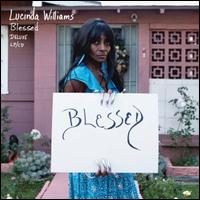 Blessed - Lucinda Williams