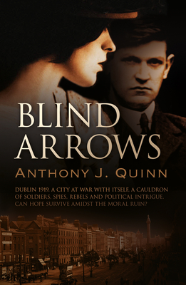 Blind Arrows - Quinn, Anthony J.