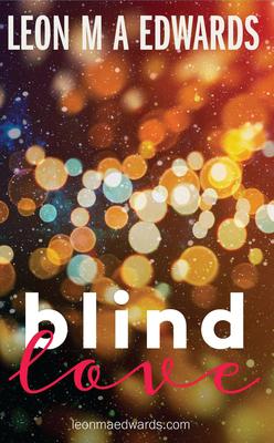Blind Love - Edwards, Leon M a