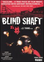 Blind Shaft - Li Yang