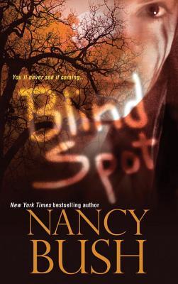Blind Spot - Bush, Nancy