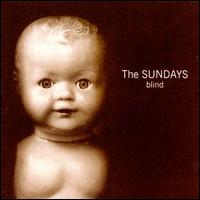 Blind - The Sundays