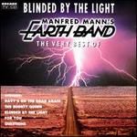 Blinded by the Light: The Very Best of the Manfred Mann's Earth Band