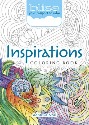 Bliss Inspirations Coloring Book: Your Passport to Calm - Noel, Adrienne