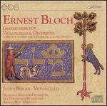 Bloch: Complete Works for Cello & Orchestra