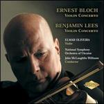 Bloch, Lees: Violin Concertos
