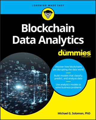 Blockchain Data Analytics for Dummies - Solomon, Michael G