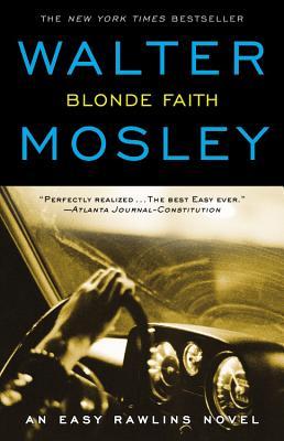 Blonde Faith - Mosley, Walter
