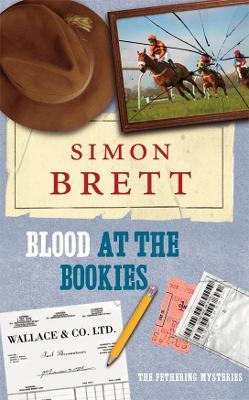 Blood at the Bookies - Brett, Simon