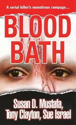 Blood Bath - Mustafa, Susan D, and Tony, Clayton, and Israel, Sue