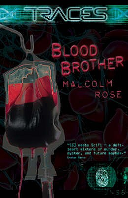 Blood Brother - Rose, Malcolm