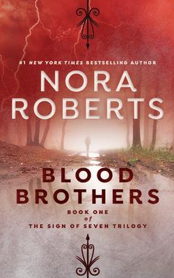 Blood Brothers - Roberts, Nora, and Gigante, Phil (Read by)