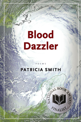 Blood Dazzler - Smith, Patricia