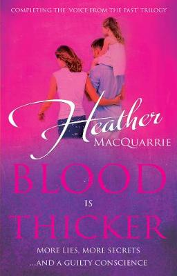 Blood is Thicker - MacQuarrie, Heather