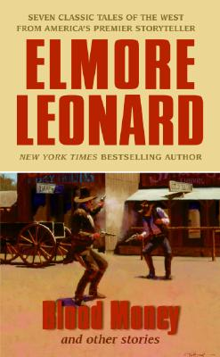 Blood Money: And Other Stories - Leonard, Elmore