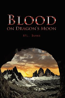 Blood on Dragon's Moon - Rfl Burns