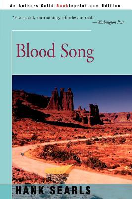 Blood Song - Searls, Hank