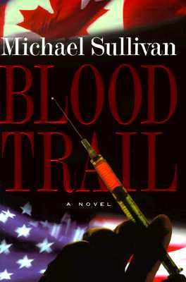Blood Trail - Galster, Michael, and Sullivan, Michael