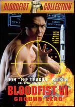 Bloodfist VI: Ground Zero - Rick Jacobson