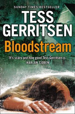 Bloodstream - Gerritsen, Tess