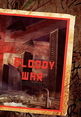 Bloody War - Grimwood, Terry