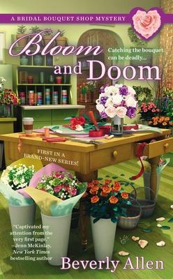 Bloom and Doom - Allen, Beverly