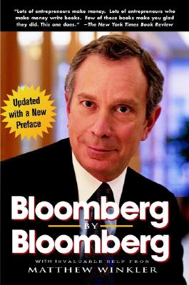 Bloomberg by Bloomberg - Bloomberg, Michael R