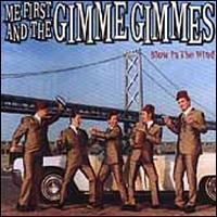 Blow in the Wind - Me First and the Gimme Gimmes