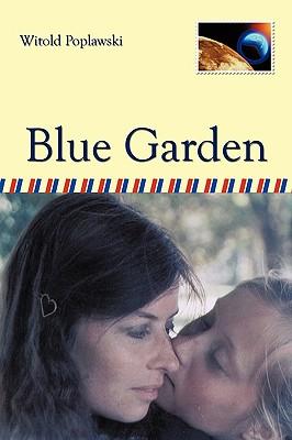 Blue Garden - Witold Poplawski, Poplawski