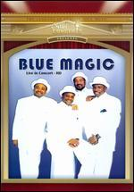 Blue Magic: Live in Concert