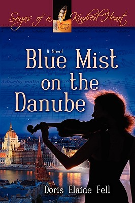 Blue Mist on the Danube - Fell, Doris Elaine